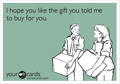 gift-you-told-me-to-buy.png